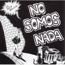 """LA POLLA RECORDS """"No Somos Nada"""" LP"""