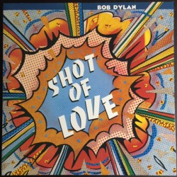 "BOB DYLAN ""Shot Of Love"" LP"