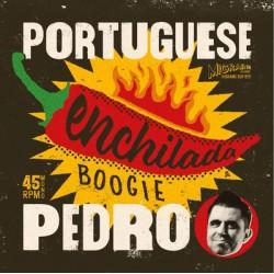 "PORTUGUESE PEDRO & HIS BAND ""Enchilada Boogie"" SG 7"""