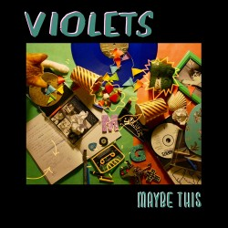 """VIOLETS """"Maybe This"""" LP Color H-Records."""