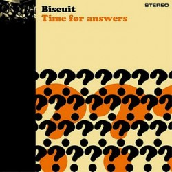 "BISCUIT ""Time For Answers"" LP."