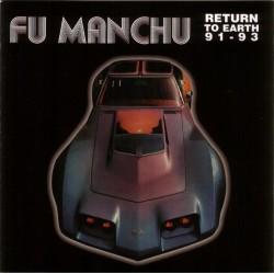 "FU MANCHU ""Return To Earth 91-93"" LP."