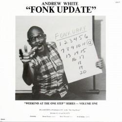 "ANDREW WHITE ""Fonk Update"" LP."
