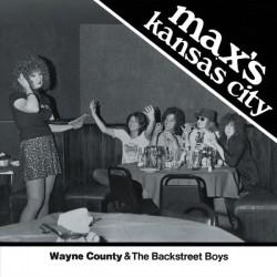 "WAYNE COUNTY & THE BACKSTREET BOYS ""Max's Kansas City"" SG 7"" Color."