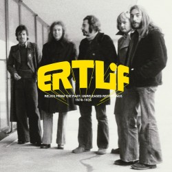 "ERTLIF ""Relics From The Past: Unreleased Recordings 1974-75"" LP"
