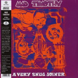 "MAD TIMOTHY ""A Very Snug Joiner"" LP."
