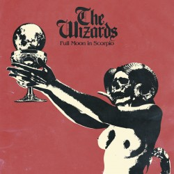 "WIZARDS ""Full Moon In Scorpio"" LP."
