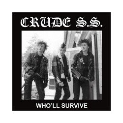 "CRUDE SS ""Who'll Survive "" LP."