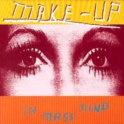 """MAKE-UP """"In Mass Mind"""" LP."""