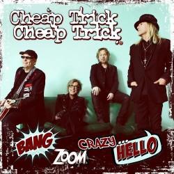 "CHEAP TRICK ""Bang, Zoom, Crazy... Hello"" LP."