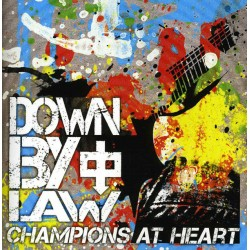 """DOWN BY LAW """"Champions At Heart"""" CD."""