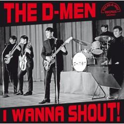 """D-MEN """"I Wanna Shout!"""" LP."""