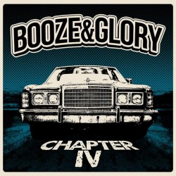 "BOOZE & GLORY ""Chapter IV"" LP Color Blue."