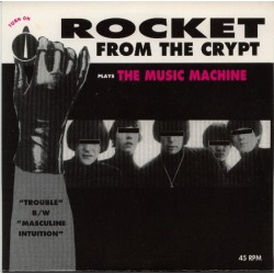 """ROCKET FROM THE CRYPT """"Plays Music Machine"""" SG 7"""""""