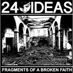 """24 Ideas """"Fragments Of A Broken Faith"""" LP Color"""