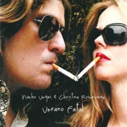 """NACHO VEGAS & CHRISTINA ROSENVINGE """"Verano Fatal"""" CD."""