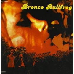 "BRONCO BULLFROG ""S/t"" CD."