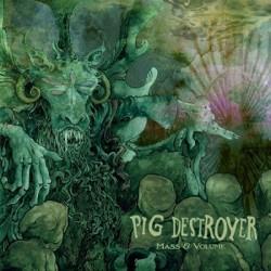 """PIG DESTROYER """"Mass & Volume"""" LP Color."""