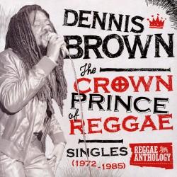 """DENNIS BROWN """"The Crown Singles: 1972-1985"""" LP."""