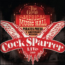 "COCK SPARRER ""Live - Back In San Francisco 2009"" 2LP Color."