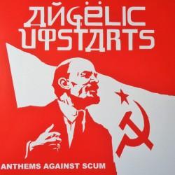 """ANGELIC UPSTARTS """"Anthems Against Scum"""" LP."""