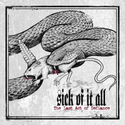 """SICK OF IT ALL """"Last Act Of Defiance"""" LP."""