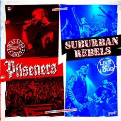 """PILSENERS / SUBURBAN REBELS """"Live & Loud"""" LP."""