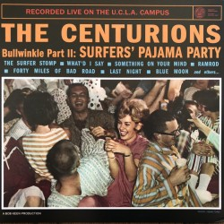 "CENTURIONS ""Bullwinkle Part II"" LP."