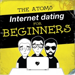 "ATOMS, THE ""Internet Dating For Beginners"" LP."