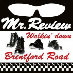 "MR. REVIEW ""Walkin' Down Brentford Road"" LP."