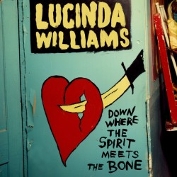"LUCINDA WILLIAMS ""Down Her"
