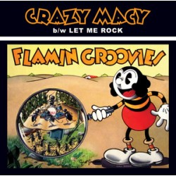 "FLAMIN GROOVIES ""Crazy Macy"" SG 7""."