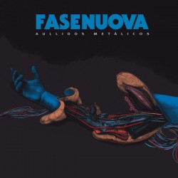 "FASENUOVA ""Aullidos Metálicos"" LP."