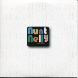 """AUNT NELLY """"Aunt Nelly"""" LP."""