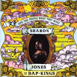 "SHARON JONES & THE DAP-KINGS ""Give The People What They Want"" LP."