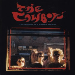 """COWBOYS """"The Bottom Of A Rotten Flower"""" LP."""