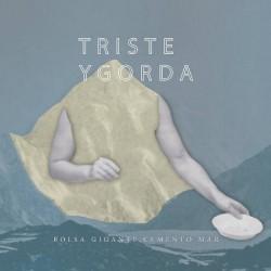 """TRISTE Y GORDA """"Bolsa Gigante, Cemento Mar"""" SG 7""""."""