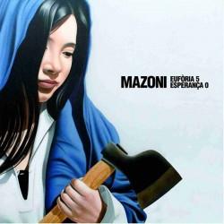"MAZONI ""Eufòria 5 - Esperança 0"" LP."