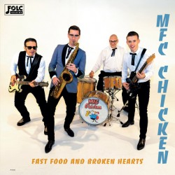 """MFC CHICKEN """"Fast Food And Broken Hearts"""" LP."""
