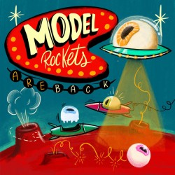 "MODEL ROCKETS ""Are Back"" SG 7""."