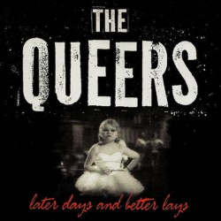 "QUEERS ""Later Days And Better Days"" LP Color Purple."