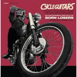 "BORN LOSERS ""Cycle Guitars"" LP."