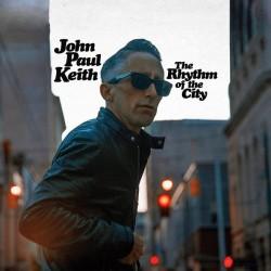 """JOHN PAUL KEITH """"The Rhythm Of The City"""" LP."""