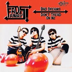 "FADEAWAYS ""Bad Dreams"" SG 7""."