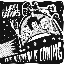 """LOS WAVY GRAVIES """"The Invasion Is Coming"""" SG 7""""."""