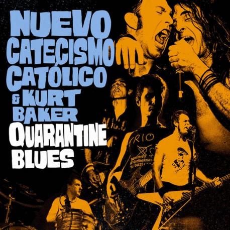 """NUEVO CATECISMO CATOLICO & KURT BAKER """"Quarantine Blues"""" SG 7""""."""