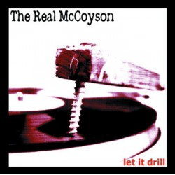 """REAL McCOYSON """"Let It Drill"""" LP H-Records"""