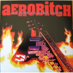 """AEROBITCH """"An Urge To Play Loud"""" MLP 10"""" Color."""