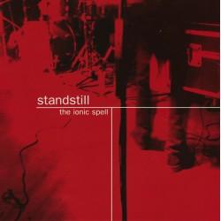 """STANDSTILL """"The Ionic Spell"""" LP."""