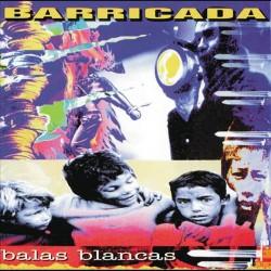 "BARRICADA ""Balas Blancas"" LP."